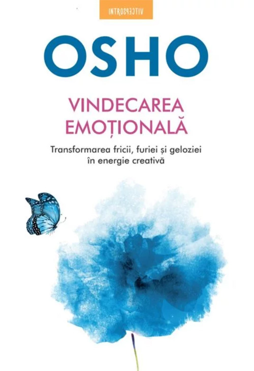 Osho. Vindecarea emotionala