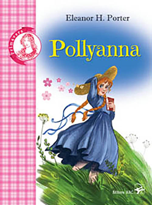 Pollyanna. Colectia Primavera