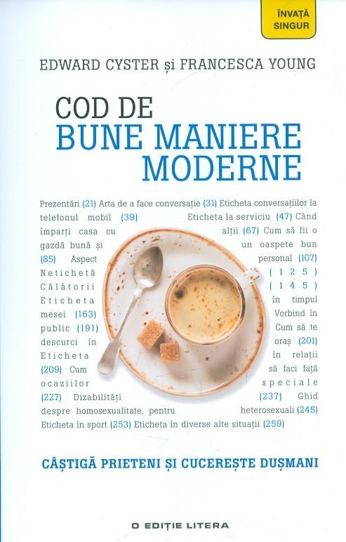 Imagine Cod De Bune Maniere Moderne - Edward Cyster, Francesca Young