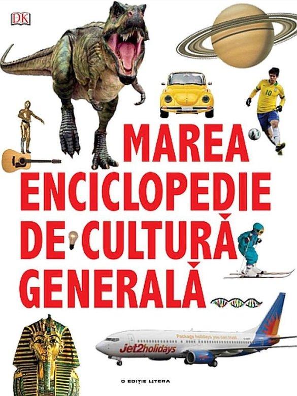 Marea enciclopedie de cultura generala |