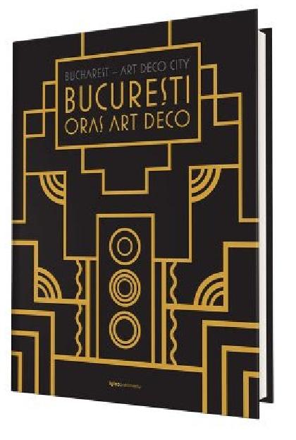 Bucuresti – Oras Art Deco