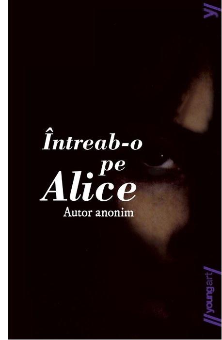 Intreab-o pe Alice |