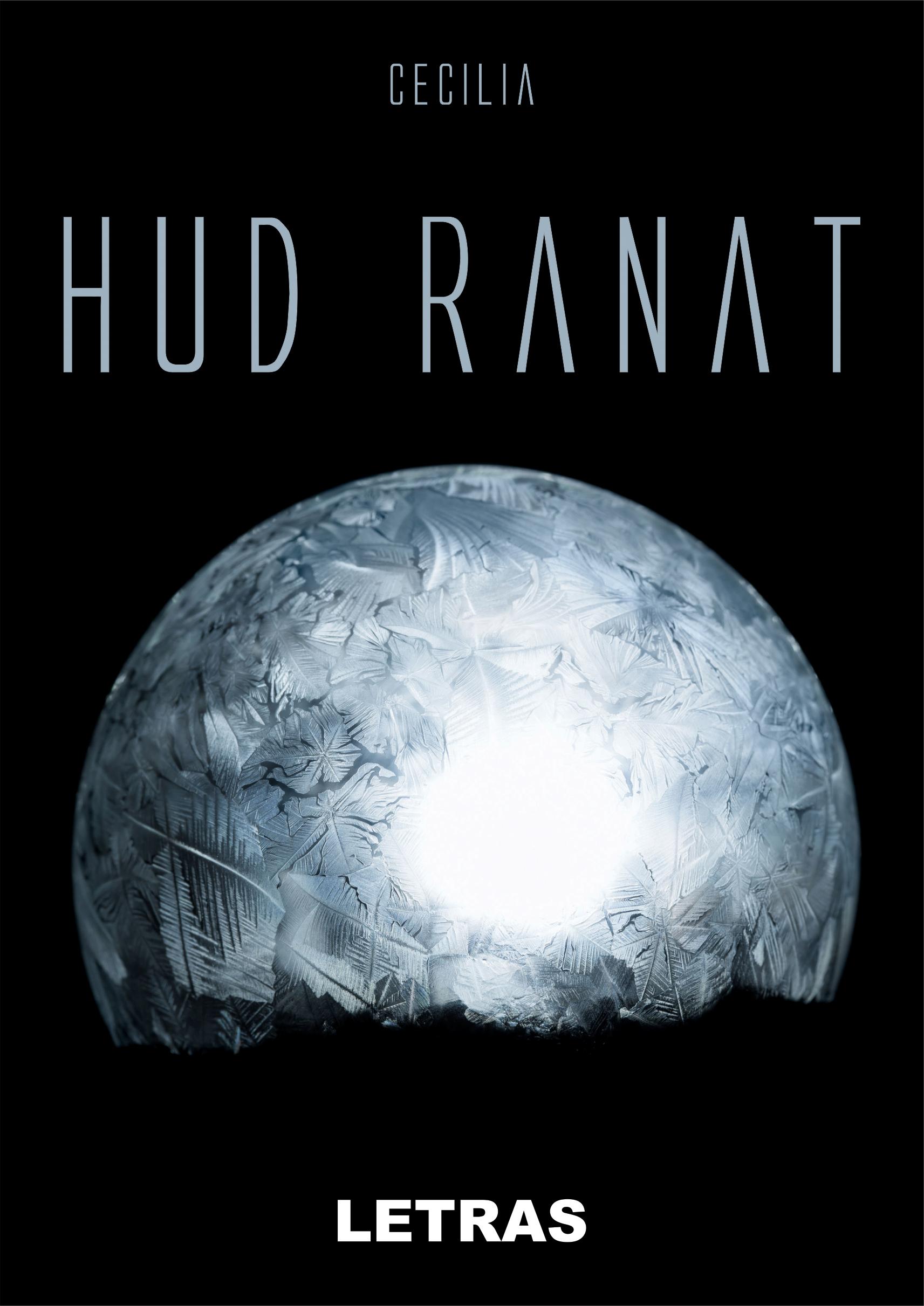 Hud Ranat | Cecilia