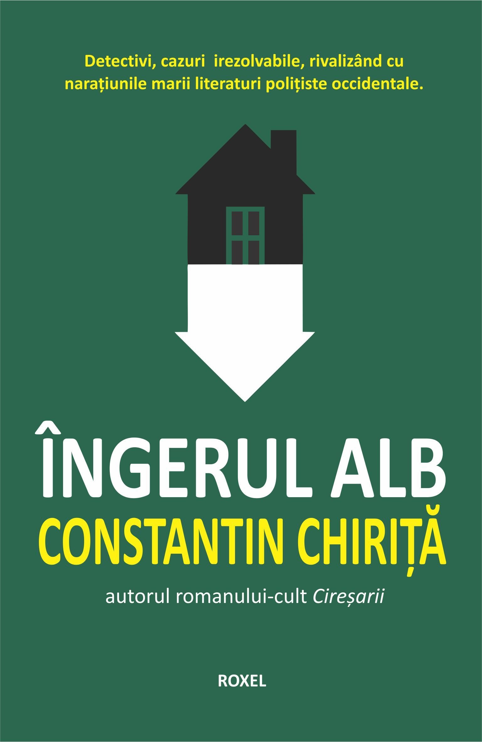 Ingerul alb | Constantin Chirita