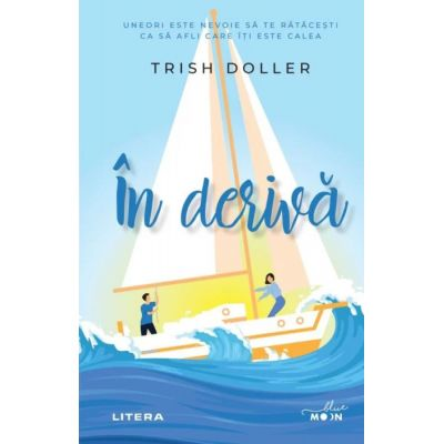 In deriva | Trish Doller