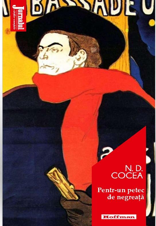 Pentr-un petec de negreata | N. D. Cocea