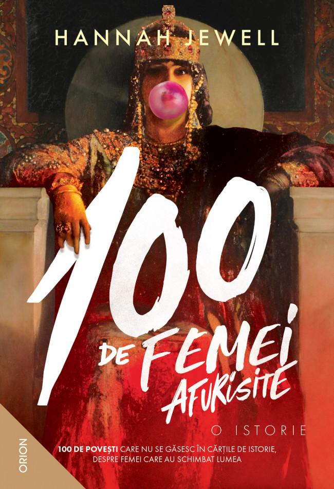 Imagine 100 De Femei Afurisite - O Istorie - Hannah Jewell