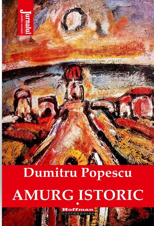 Amurg istoric | Dumitru Popescu
