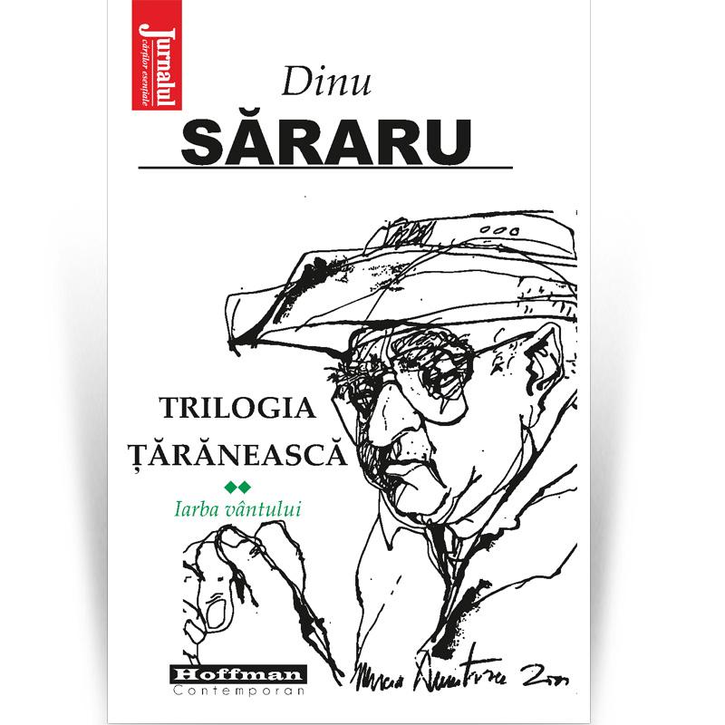 Trilogia taraneasca | Dinu Sararu