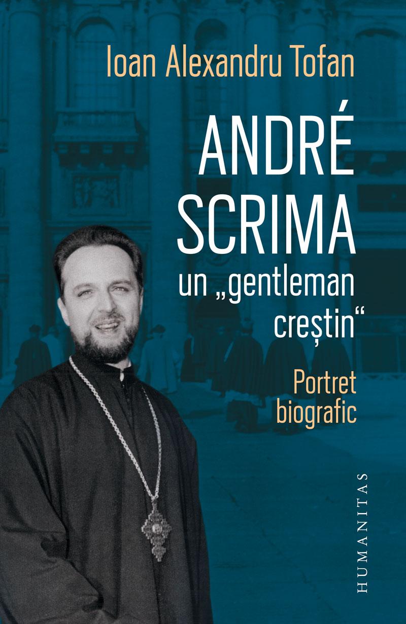 """Andre Scrima, un """"gentleman crestin"""""""