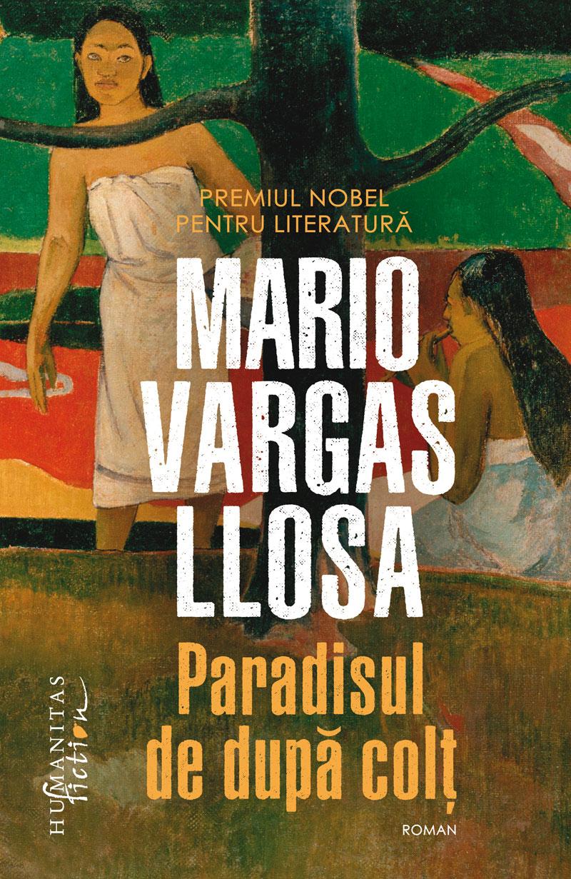 Paradisul de dupa colt | Mario Vargas Llosa