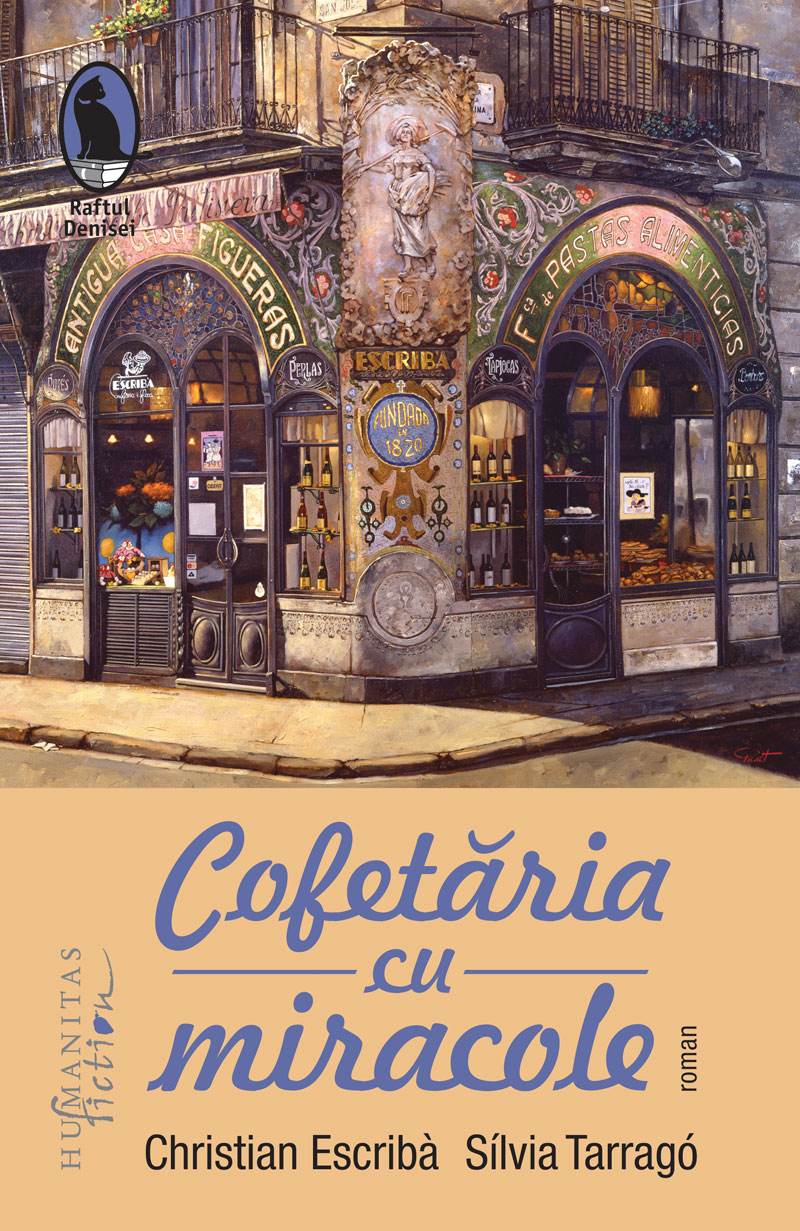 Cofetaria cu miracole | Christian Escriba, Silvia Tarrago