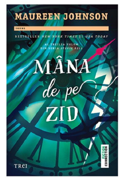Mana de pe zid | Maureen Johnson