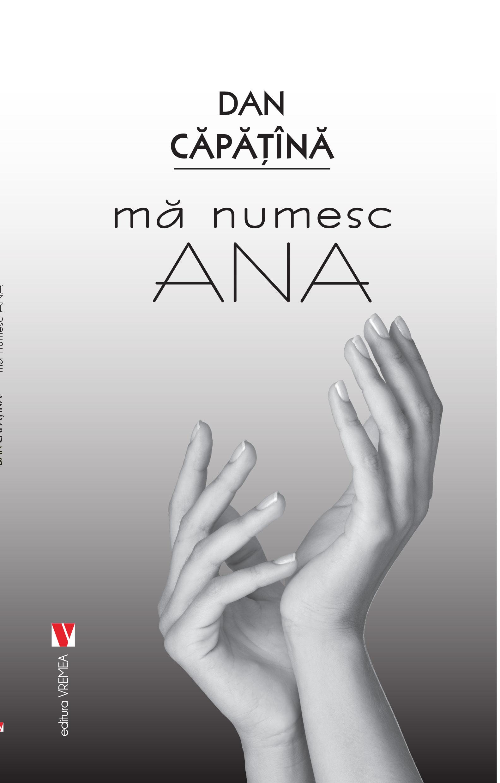 Ma numesc Ana | Dan Capatina