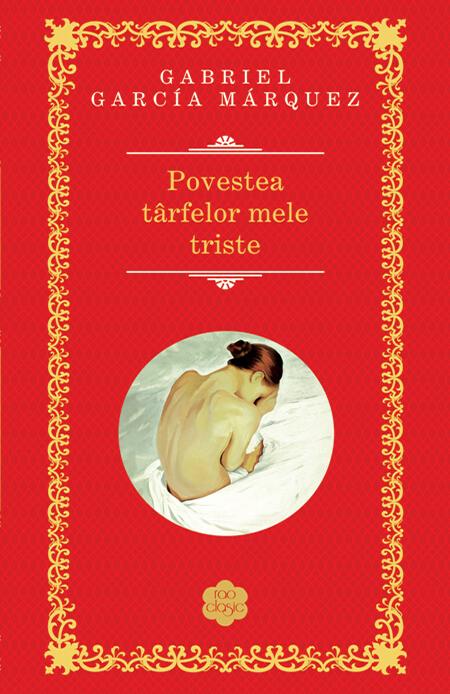 Povestea tarfelor mele triste | Gabriel Garcia Marquez