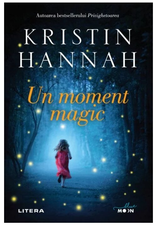 Un moment magic | Kristin Hannah