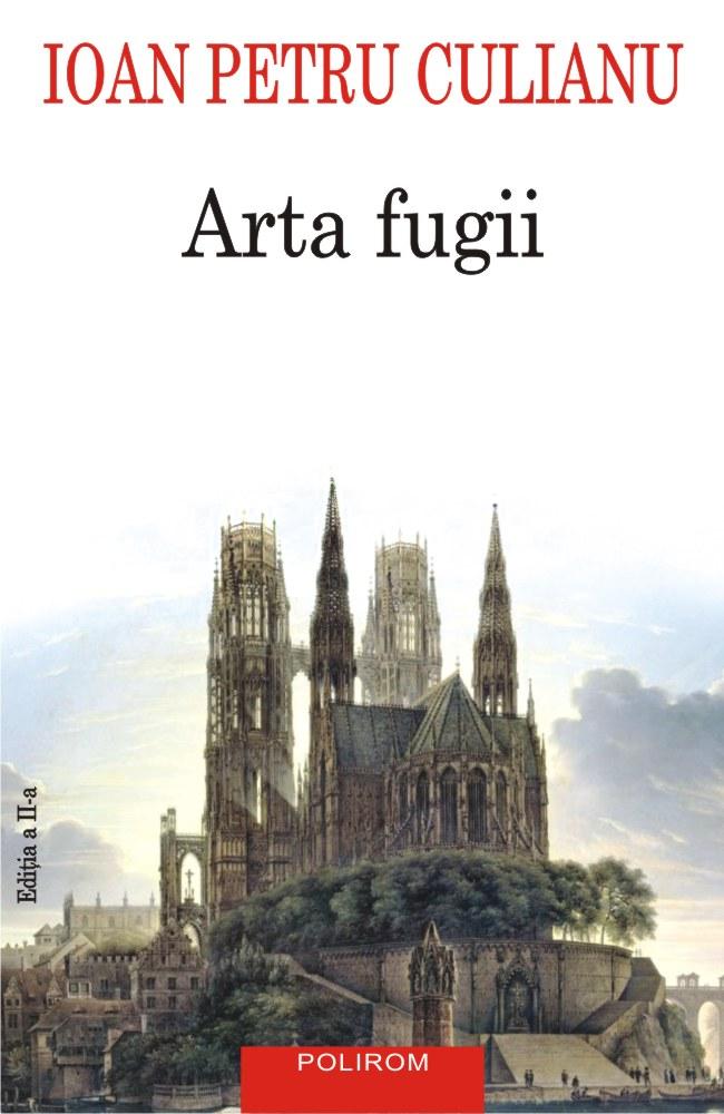 Arta fugii. Povestiri | Ioan Petru Culianu
