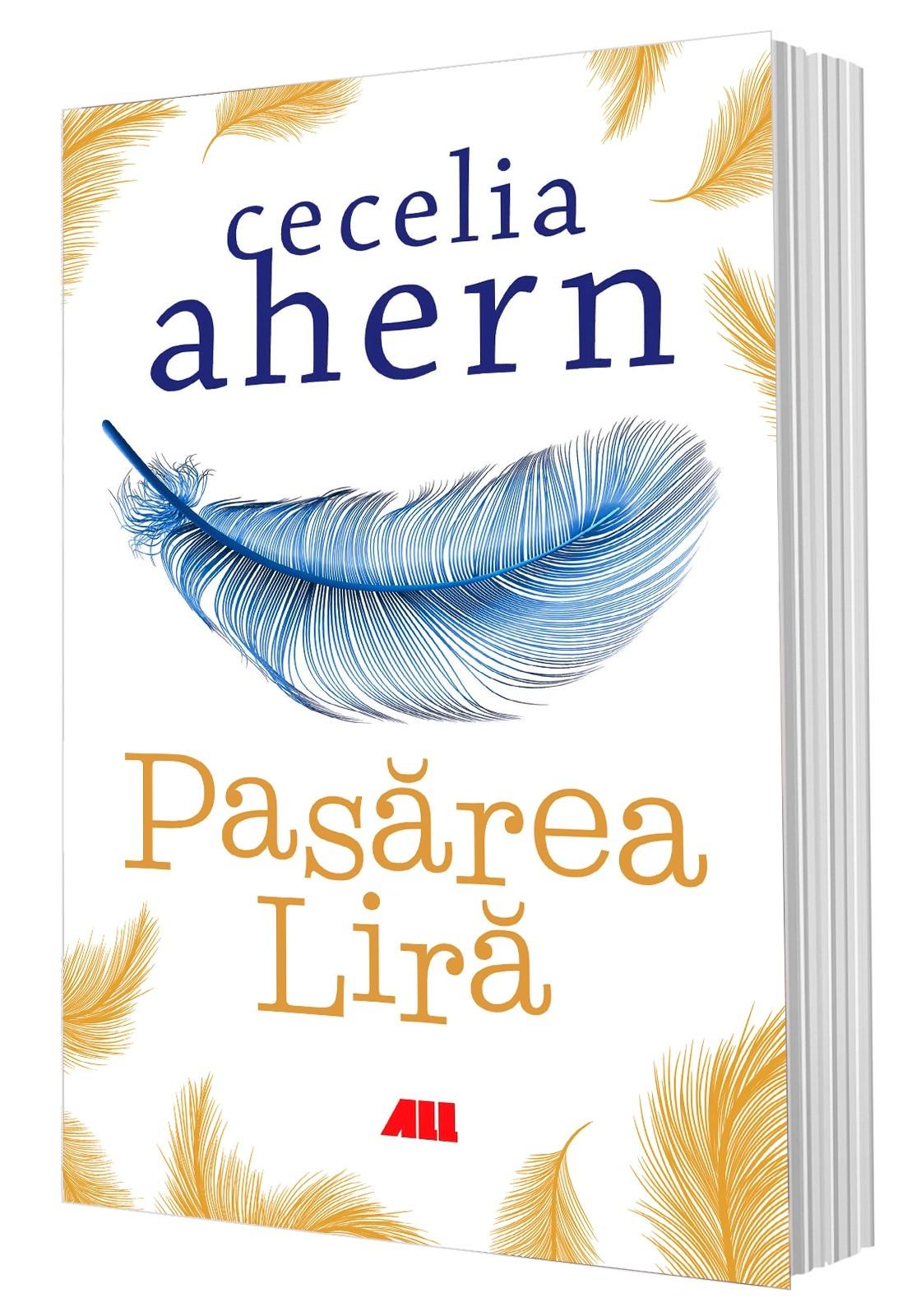 Pasarea Lira | Cecelia Ahern
