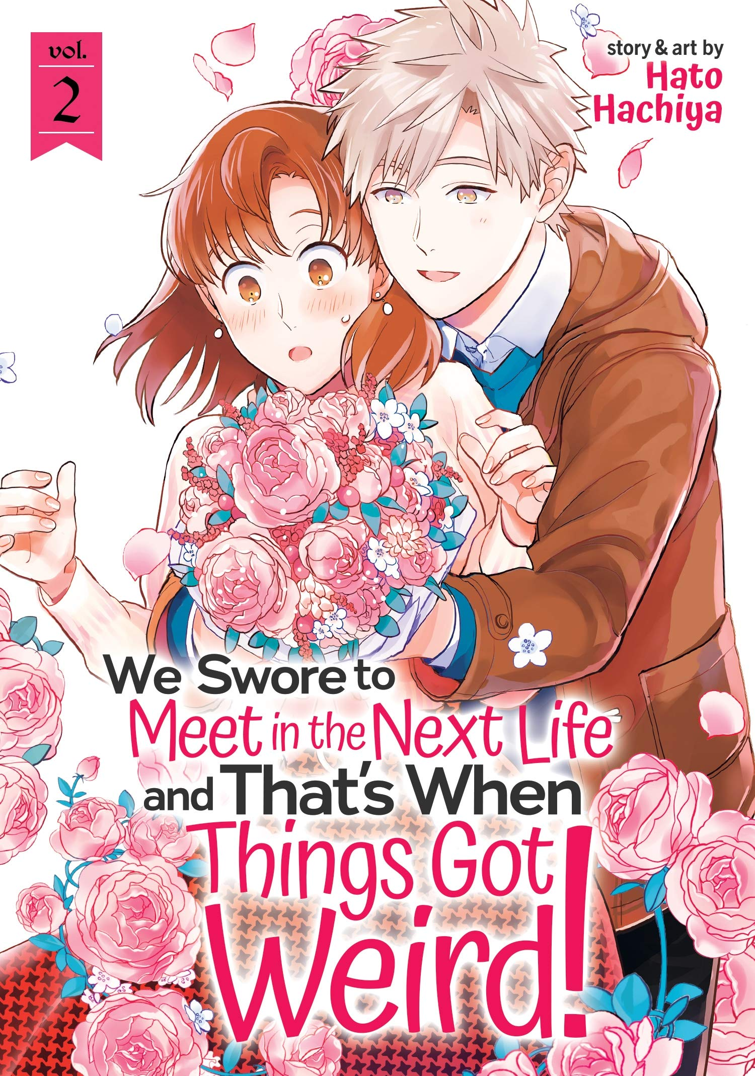 We Swore to Meet In the Next Life and That's When Things Got Weird! - Volume 2