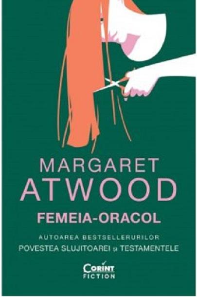 Femeia-oracol | Margaret Atwood