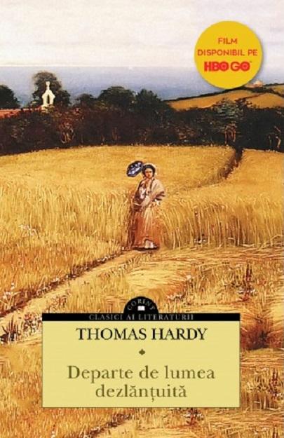 Departe de lumea dezlantuita | Thomas Hardy