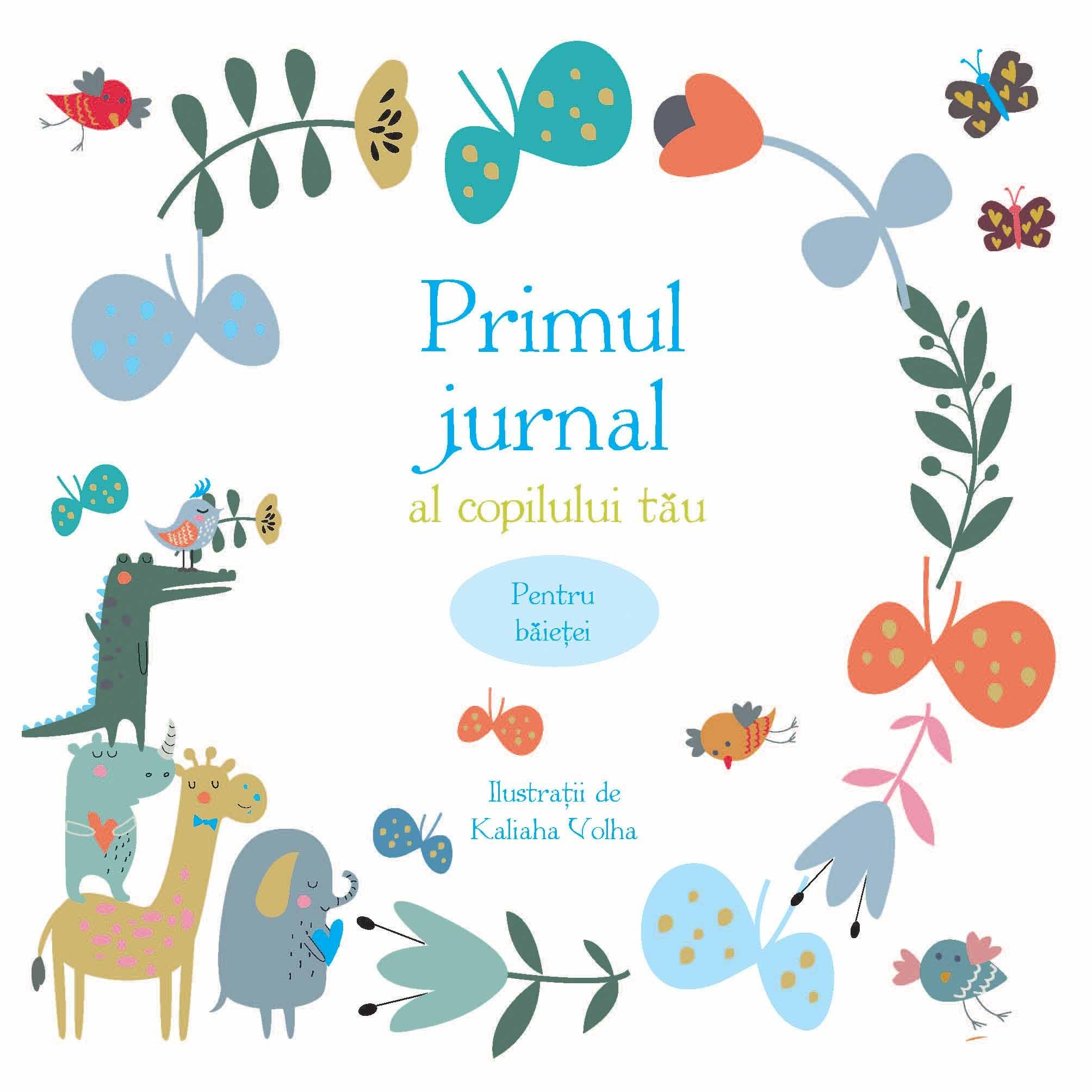 Primul jurnal al copilului tau |