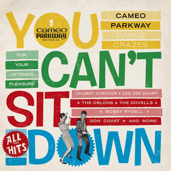 You Can't Sit Down: Cameo Parkway Dance Crazes 1958-1964 - Vinyl