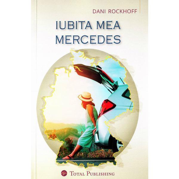 Iubita Mea Mercedes | Dani Rockhoff