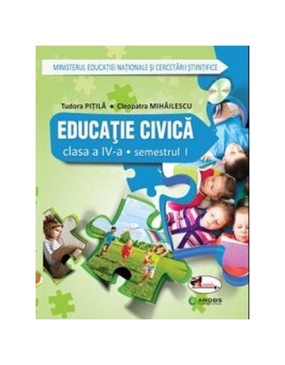 Educatie civica. Manual pentru clasa a IV-a Sem. I+II