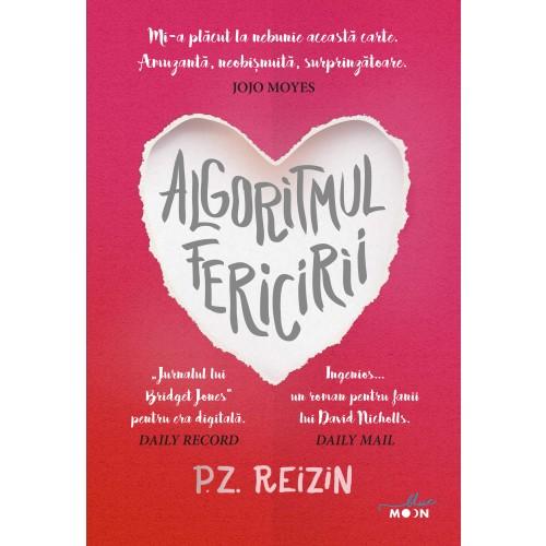 Algoritmul fericirii | P.Z. Reizin
