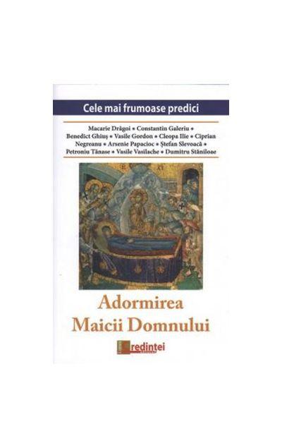 Imagine Adormirea Maicii Domnului - Macarie Dragoi, Pr - Constantin Galeriu,