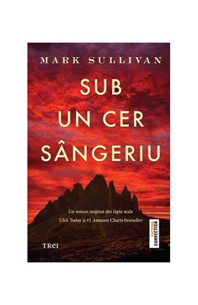 Sub un cer sangeriu | Mark Sullivan