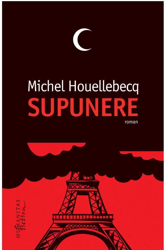 Supunere   Michel Houellebecq