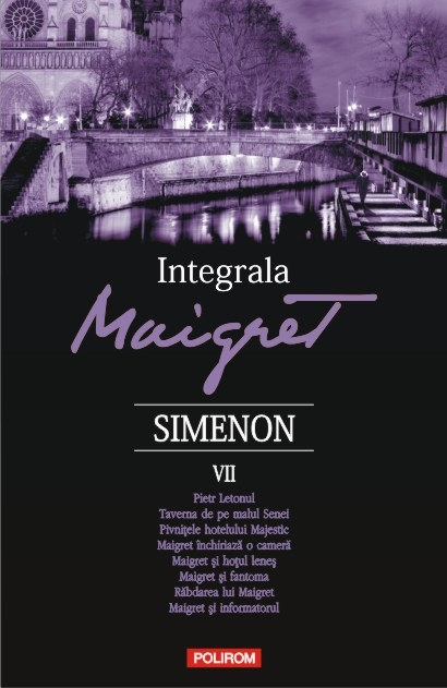 Integrala Maigret. Volumul VII | Georges Simenon