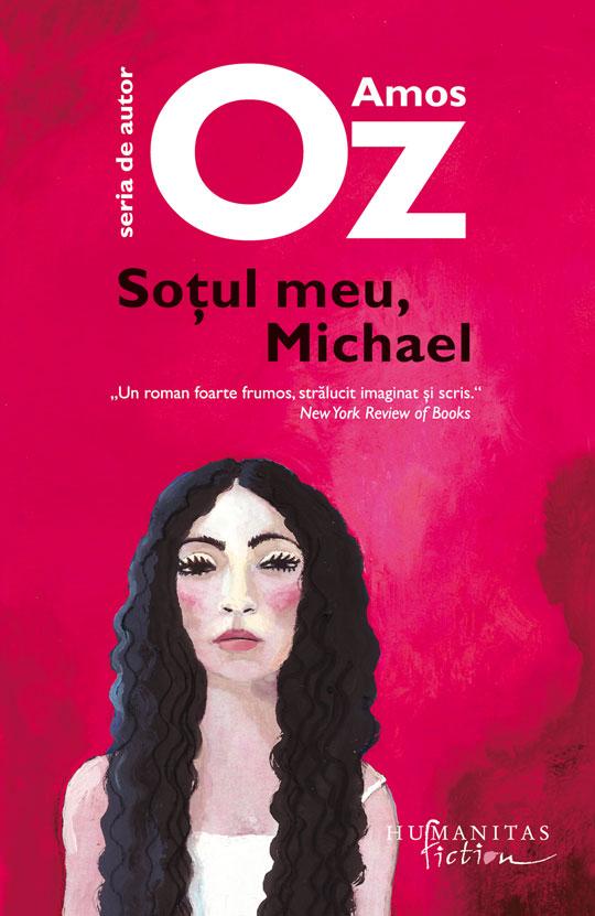 Sotul meu, Michael | Amos Oz