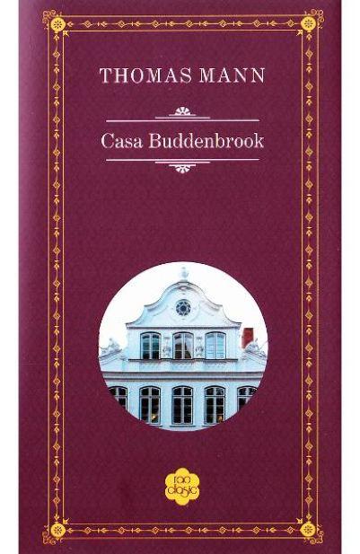 Casa Buddenbrook | Thomas Mann