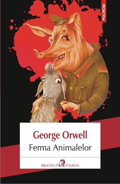 Ferma Animalelor | George Orwell