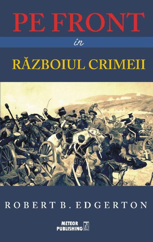 Pe front in Razboiul Crimeii