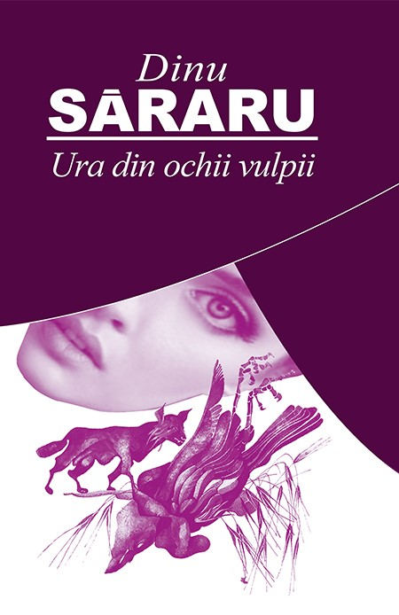Ura din ochii vulpii | Dinu Sararu