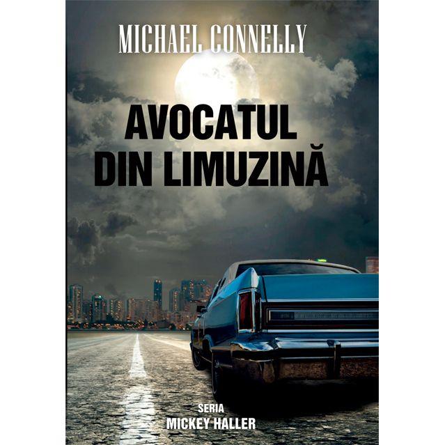 Avocatul din limuzina | Michael Connelly
