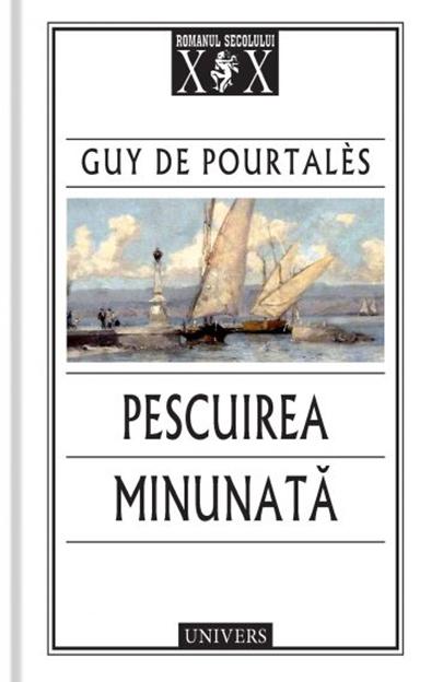 Pescuirea minunata | Guy de Pourtales