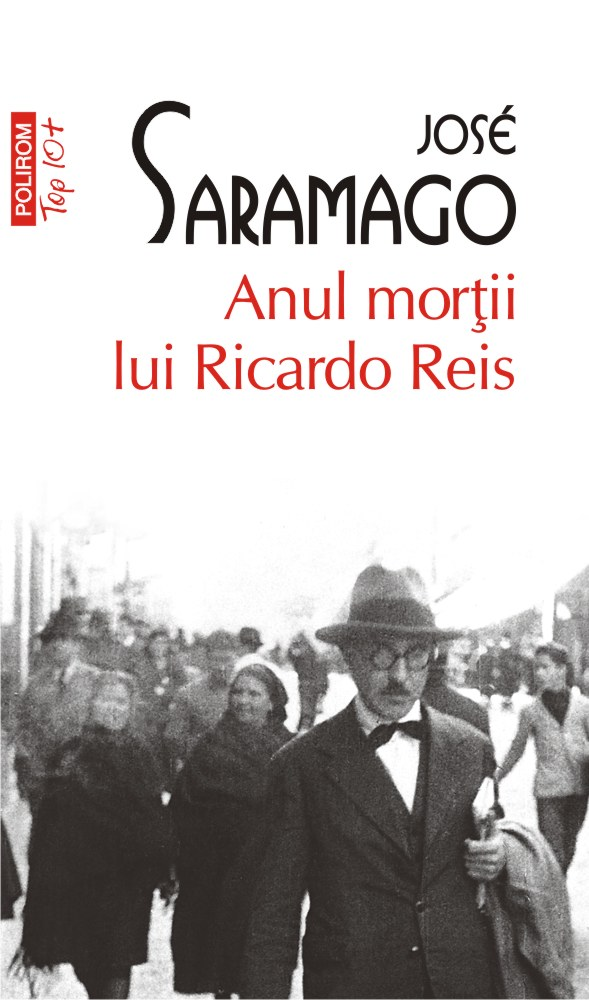 Anul mortii lui Ricardo Reis | Jose Saramago