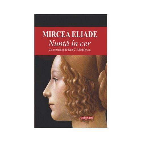 Nunta In Cer | Mircea Eliade