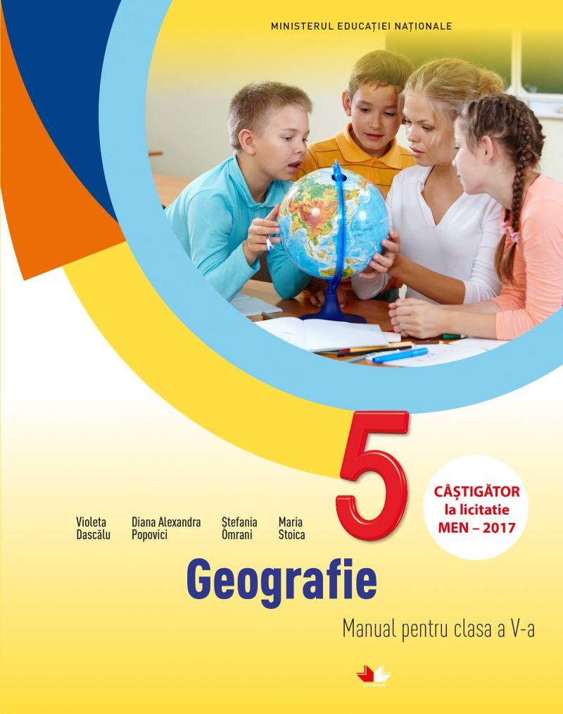 Geografie - Manual pentru clasa a V-a cu CD   Violeta Dascalu, Diana Alexandra Popovici, Stefania Omrani, Maria Stoica