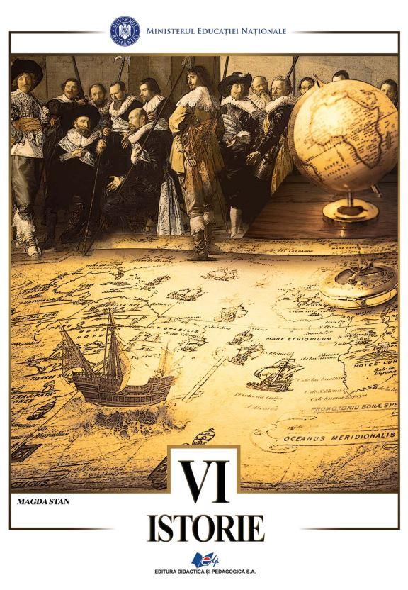Istorie - Manual Pentru Clasa A Vi-a | Magda Stan