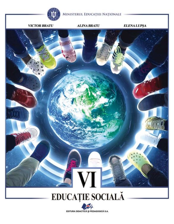Educatie Sociala - Manual Pentru Clasa Vi-a | Victor Bratu, Alina Bratu, Elena Lupsa