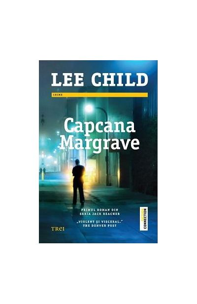 Capcana Margrave | Lee Child