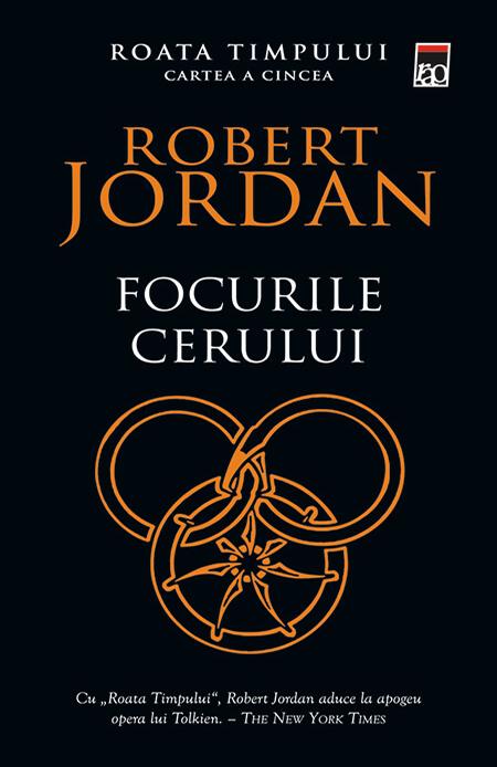 Focurile cerului (Vol. 5 din seria Roata timpului ) | Robert Jordan