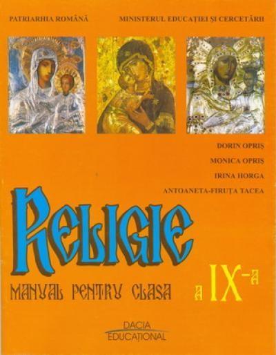 Religie Pentru Clasa A Ix-a | Opris Dorin, Opris Monica