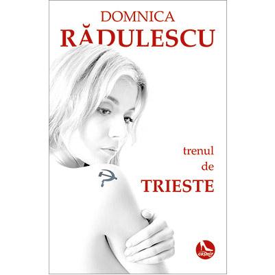 Imagine Trenul De Trieste - Domnica Radulescu